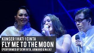 FLY ME TO THE MOON (Live Konser 1 Hati 1 Cinta) | Armand Maulana, Dewi Gita, Naja Dewi
