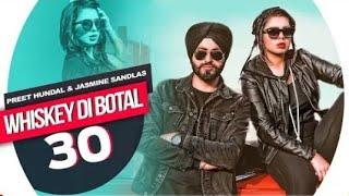 Whiskey Di Bottal (Official Video)   Preet Hundal & Jasmine Sandlas   Latest Punjabi Songs 2018