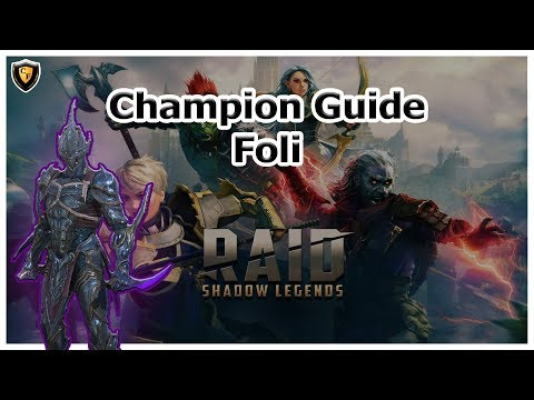 RAID Shadow Legends | Champion Guide | Foli