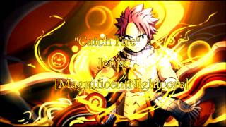 Nightcore - Catch Fire