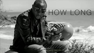 Davido ft Tenashe How Long (loy remakes it)