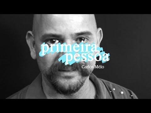Primeira Pessoa com Carlos Mélo