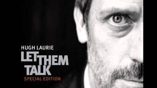 Hugh Laurie   Hallelujah I Love Her So - Cópia.wmv
