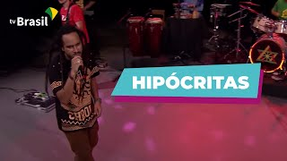 Ponto de Equilíbrio -  Hipócritas (TV Brasil)