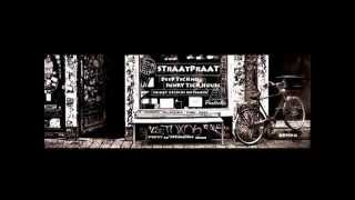STRAATPRAAT - DEEP TECHNO - FUNKY TECH HOUSE