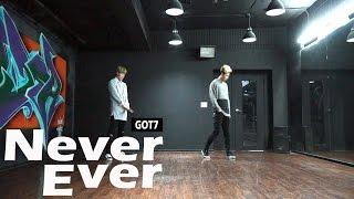 GOT7(갓세븐) - NEVER EVER(네버에버) DANCE MIRRORED 안무 거울모드 COVER [WAWA DANCE ACADEMY 와와댄스 마포본점]