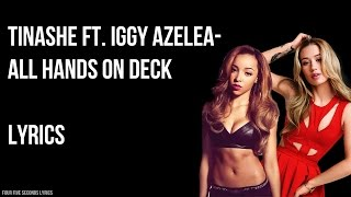 Tinashe ft. Iggy Azalea ALL HANDS ON DECK (Official Lyrics)