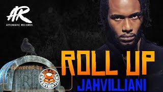 Jahvillani - Roll Up [Grave Diggin Riddim] April 2018