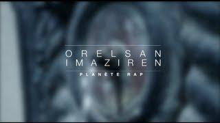 Planète Rap |Orelsan |IMA