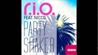 R.I.O. Ft. Nicco-Party Shaker (Audio)