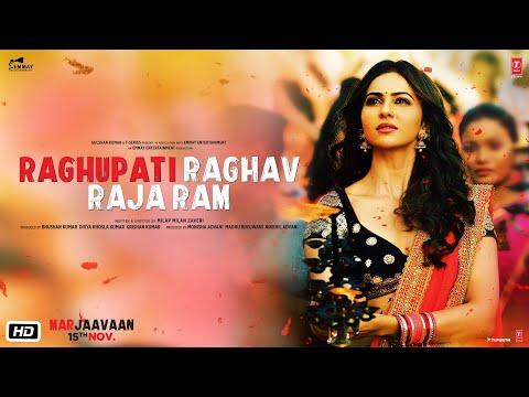 Raghupati Raghav Raja Ram Video | Marjaavaan | Riteish D,Sidharth M,Tara S | Palak Muchhal,Tanishk B