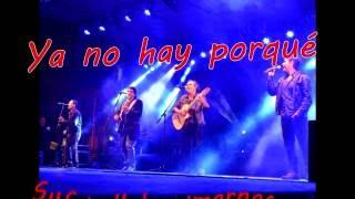 """Ya no hay porque """"Letra""""- Los Nocheros"""