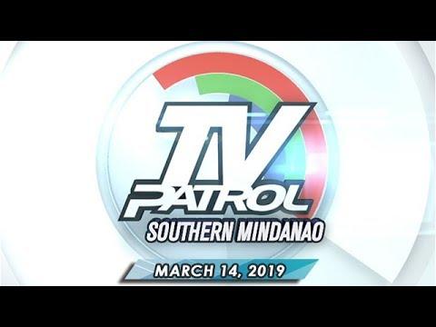 TV Patrol Southern Mindanao - March 14, 2019