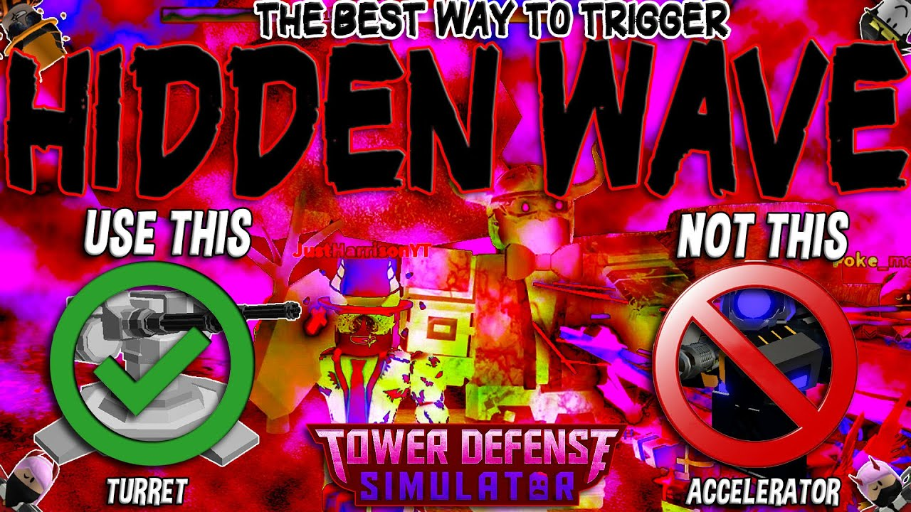 JustHarrison - Best way to trigger HIDDEN WAVE!! (P1 uses TURRET not ACCELERATOR) Tower Defense Simulator - ROBLOX