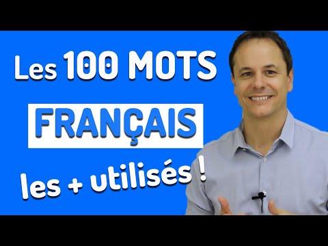 Les 100 Mots Français les Plus Utilisés