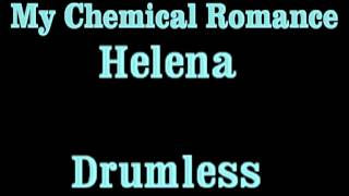 My Chemical Romance - Helena (drumless)