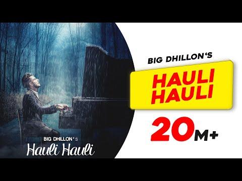 Hauli Hauli Lyrics - BIG Dhillon | Jaani | B Praak