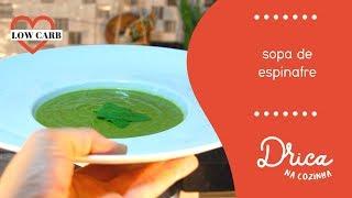 Sopa de espinafre LOW CARB | Drica na Cozinha
