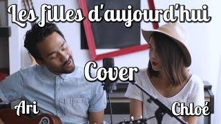 Joyce Jonathan ft Vianney - Les filles d'aujourd'hui [Cover] - Ari ft Chloé Stafler