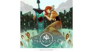 Transistor Original Soundtrack - Traces