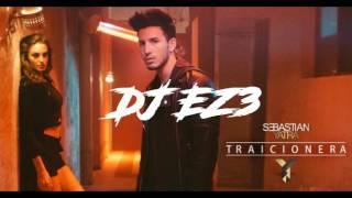 TRAICIONERA - DJ EZ3 2017