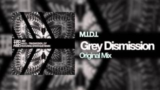 M.I.D.I. - Grey Dismission (Original Mix)[IAMT]