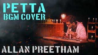 Petta | BGM | Cover | AllanPreetham
