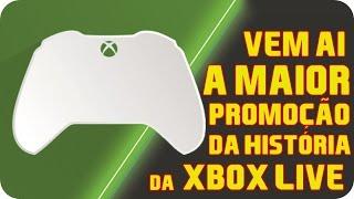 A MAIOR PROMOÇÃO DA HISTÓRIA DA XBOX LIVE ! Vem ai !!
