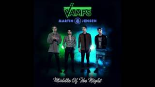The Vamps, Martin Jensen - Middle Of The Night (Offcial Audio)
