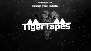 Avance & TML Feat. Blvkstn - Beyond