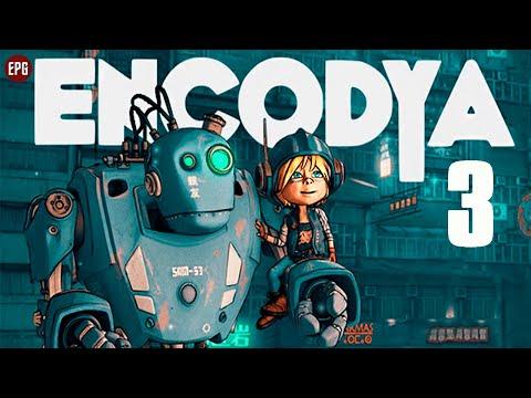Encodya   Девочка и Робот   Полное прохождение на русском #3 (стрим)
