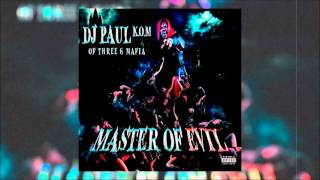 "DJ Paul ""All Kinds Of Drugs"" (Master Of Evil)"