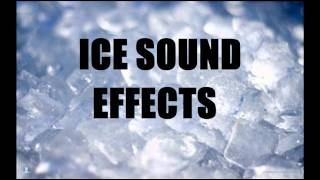 Ice Sound Effects