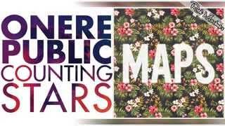 Counting Stars & Maps   OneRepublic Ft Maroon 5 Mashup