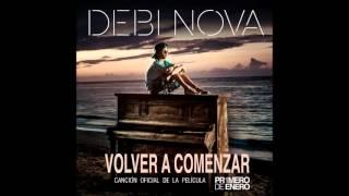 Debi Nova - Volver A Comenzar (Primero De Enero) (Audio)