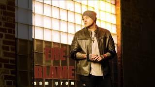Sam Grow - The Blame [Official Audio]