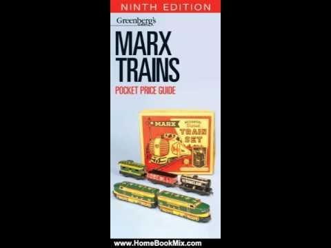 Marx Trains Pocket Price Guide, 9th Edition (Greenberg's Pocket Price Guide, Marx Trains) Kalmbach Publishing Co.