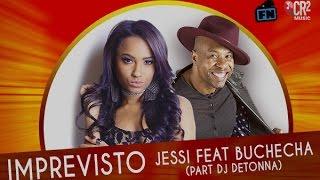 Imprevisto - Jessi feat Buchecha (Part DJ Detonna)