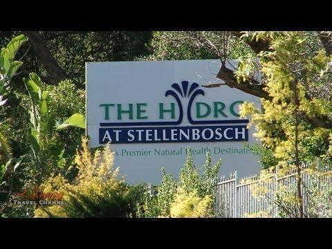Hydro at Stellenbosch South Africa's Premier Natural Health Destination – Africa Travel Channel