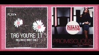 Tag, You're Promiscuous | Throwback Mashup | Nelly Furtado & Melanie