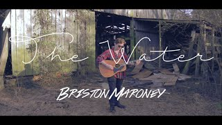 LIVE SESSIONS // BRISTON MARONEY - The Water