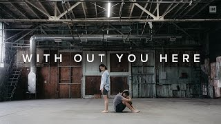WITHOUT YOU HERE | AXYZM | @Hokutokonishi @Liakimhappy