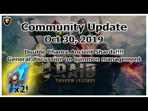 RAID Shadow Legends | Update Oct 30, 2019 | Double Chance Ancients!!! + Summon Management