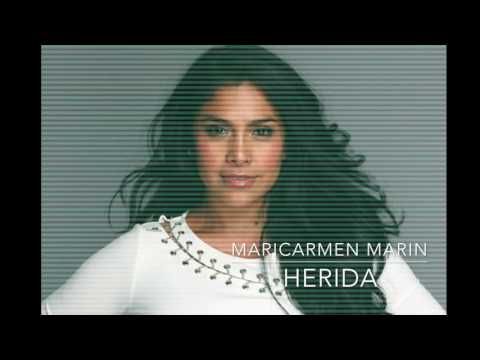 Herida de Maricarmen Marin Letra y Video