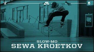 Sewa Kroetkov - Slow Mo: BATB8