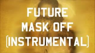 Future - Mask Off (Instrumental) [BEST VERSION]