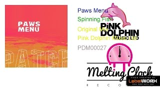 Paws Menu - Spinning.Fish (Original Mix)