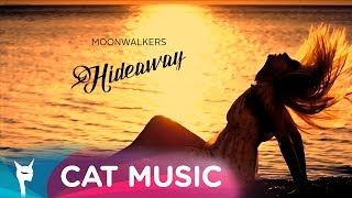 Moonwalkers - Hideaway (Lyric Video)