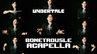 Undertale - Bonetrousle【Acapella】Music Song by NateWantsToBattle