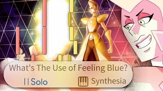 What's The Use of Feeling Blue? - Steven Universe -- |SOLO PIANO COVER w/LYRICS| -- Synthesia HD